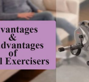Advantages And Disadvantages Of Pedal Exercisers