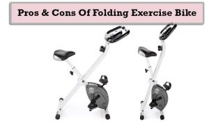 Pros and Cons of Folding Exercise Bike